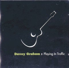 Playing In Traffic - Davey Graham