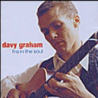 Fire In Your Soul - Davey Graham