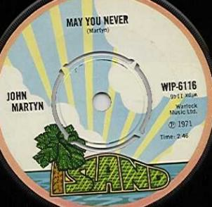 May You Never - John Martyn