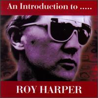 An Introduction To Roy Harper